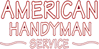 American Handyman Service Tucson, AZ | Home Improvement, Repair, Remodel, Contractor